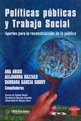 Libro Politicas Publicas Y Trabajo Social