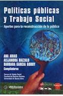 Papel POLITICAS PUBLICAS Y TRABAJO SOCIAL APORTES PARA LA REC  ONSTRUCCION DE LO PUBLICO