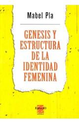 Papel GENESIS Y ESTRUCTURA DE LA IDENTIDAD FEMENINA
