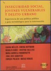 Papel INSEGURIDAD SOCIAL, JOVENES VULNERABLES Y DELITO URBANO