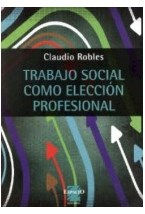Papel TRABAJO SOCIAL COMO ELECCION PROFESIONAL