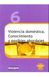 Papel VIOLENCIA DOMESTICA. CONOCIMIENTO Y POSIBLES ABORDAJES