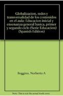Papel GLOBALIZACION REDES Y TRANSVERSALIDAD DE LOS CONTENIDOS EN EL AULA EDUCACIÓN INICIAL Y ENSEÑANZA...