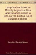 Papel PRIVATIZACIONES EN BRASIL Y ARGENTINA UNA APROXIMACION DESDE LA TECNICA Y LA POLITICA