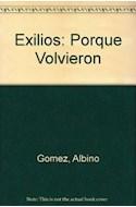Papel EXILIOS PORQUE VOLVIERON (COLECCION HUELLAS)