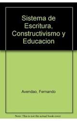 Papel SISTEMAS DE ESCRITURA, CONSTRUCTIVISMO Y EDUCACION