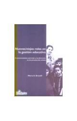 Papel NUEVOS/VIEJOS ROLES EN LA GESTION EDUCATIVA