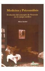 Papel MEDICINA Y PSICOANALISIS (EVOLUCION DEL CONCEPTO DE NEUROSIS
