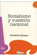 Papel SOCIALISMO Y CUESTION NACIONAL (SERIE ESTUDIOS SOCIALES)