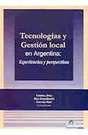 Papel TECNOLOGIAS Y GESTION LOCAL EN ARGENTINA EXPERIENCIAS Y  PERSPECTIVAS