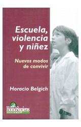 Papel ESCUELA, VIOLENCIA Y NIÑEZ (NUEVOS MODOS DE CONVIVIR)