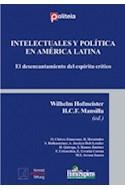 Papel INTELECTUALES Y POLITICA EN AMERICA LATINA EL DESENCANTAMIENTO DEL ESPIRITU CRITICO