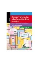 Papel DEBATES Y PROPUESTAS SOBRE LA PROBLEMATICA EDUCATIVA