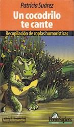 Papel Cocodrilo Te Cante, Un