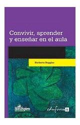 Papel CONVIVIR, APRENDER Y ENSEÑAR EN EL AULA