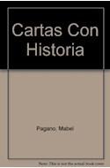 Papel CARTAS CON HISTORIA PROTAGONISTAS Y TESTIGOS DE NUESTRO  PASADO AMERICANO