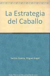 Papel Estrategia Del Caballo, La