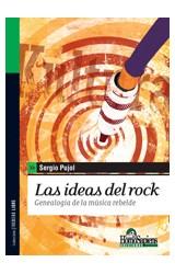 Papel IDEAS DEL ROCK GENEALOGIA DE LA MUSICA REBELDE (COLECCION FACULTAD LIBRE)