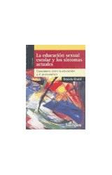 Papel LA EDUCACION SEXUAL ESCOLAR Y LOS SINTOMAS ACTUALES