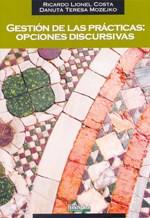 Papel Gestion De Las Practicas: Opciones Discursiv