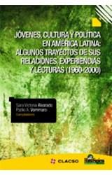 Papel JOVENES, CULTURA Y POLITICA EN AMERICA LATINA: ALGUNOS TRAYE