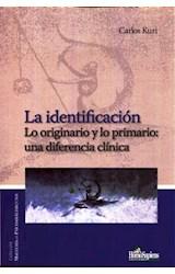 Papel IDENTIFICACION, LA (LO ORIGINARIO Y LO PRIMARIO: UNA DIFEREN