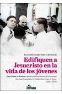 Papel EDIFIQUEN A JESUCRISTO EN LA VIDA DE LOS JOVENES DON ORIONE EN ROSARIO