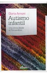 Papel AUTISMO INFANTIL (UNA CLINICA DESDE EL PSICOANALISIS)