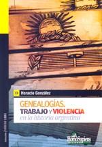 Papel Genealogias Trabajo Y Violencia