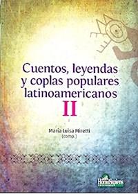 Papel Cuentos, Leyendas Y Coplas Populares Latinoamericanos Ii (14+)