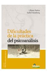 Papel DIFICULTADES DE LA PRACTICA DEL PSICOANALISIS