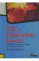 Papel TIC Y EDUCACION INICIAL (DESAFIOS DE UNA PRACTICA DIGITAL EN