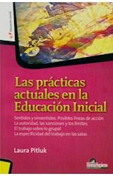 Papel LAS PRACTICAS ACTUALES EN LA EDUCACION INICIAL