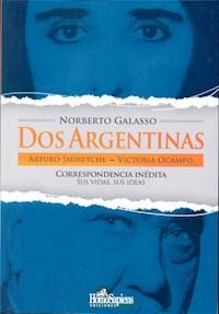 Libro Dos Argentinas  Arturo Jauretche ,Victoria Ocampo