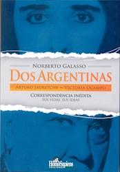 Papel Dos Argentinas - Arturo Jauretche - Victoria Ocampo