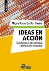 Libro Ideas En Accion Ejercicios Para La Ense/Anza Y El Desarrollo Emocional