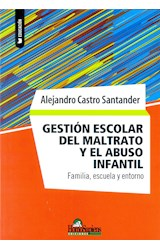 Papel GESTION ESCOLAR DEL MALTRATO Y EL ABUSO INFANTIL