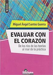 Libro Evaluar Con El Corazon