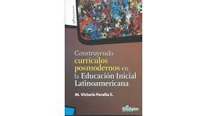 Papel CONSTRUYENDO CURRICULOS POSMODERNOS EN LA EDUCACION INICIAL