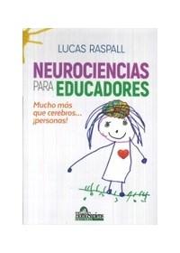 Papel Neurociencias Para Educadores. Mucho Más Que Cerebros? ¡Personas!