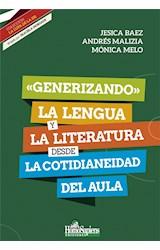 Papel GENERIZANDO LA LENGUA Y LA LITERATURA DESDE LA COTIDIANEIDAD