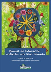 Libro Manual De Educacion Ambiental Para Nivel Primario : Teorie Y Practica