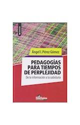 Papel PEDAGOGIAS PARA TIEMPOS DE PERPLEJIDAD