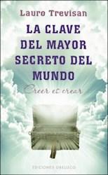 Libro La Clave Del Mayor Secreto Del Mundo