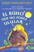 Libro El Buho Que No Podia Ulular