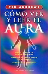 Libro Como Ver Y Leer El Aura