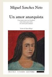 Libro Un Amor Anarquista