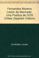 Libro Fernandez Moreno  Lector De Machado
