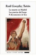 Papel MUERTE EN MADRID / PUERTAS DEL FUEGO / 8 DOCUMENTOS DE HOY (COLECCION FICCIONES 96) (RUSTICA)