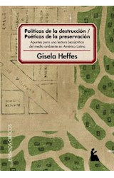 E-book Políticas de la destrucción - poéticas de la preservación : apuntes para una lectura eco-crítica del medio ambiente en América Latina